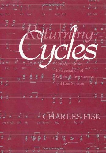 returning-cycles-contexts-for-the-interpretation-of-schuberts-impromptus-and-last-sonatas-california