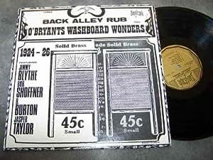 O'BRYANTS WASHBOARD WONDERS LP, BACK ALLEY RUB (US ISSUE EX/EX VINYL)