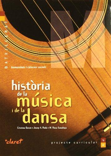 Història de la música i de la dansa: batxillerat - humanitats i ciències socials