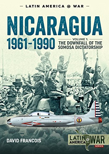 Nicaragua, 1961-1990 (Latin America@War) por David Francois