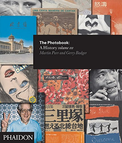 The Photobook: A History Volume III: 3 by Gerry Badger (2-Mar-2014) Hardcover