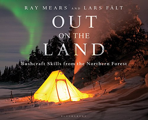 Out on the Land: Bushcraft Skills from the Northern Forest (English Edition)