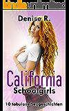 California Schoolgirls - 10 tabulose Sexgeschichten (Sammelband)