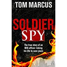 Soldier Spy by Tom Marcus (2017-03-23)
