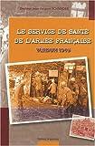 Le service de santé de l'armée française : Verdun 1916