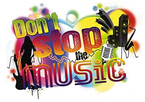 - DO NOT STOP THE MUSIC