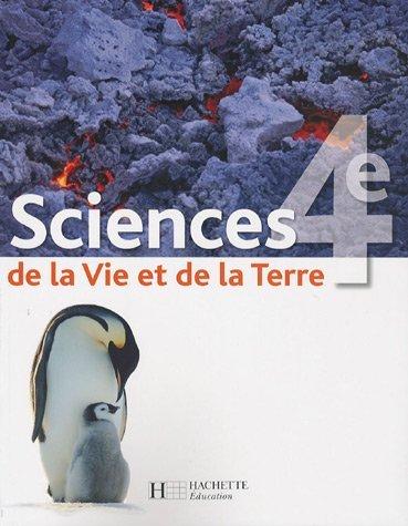 Sciences de la Vie et de la Terre 4e by Marie-Claude Hervé (2007-04-25)