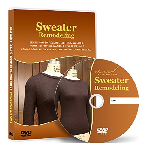 Sweater Remodeling (Pullover Alteration) Sewing - Video Lesson on DVD Ball Sweatshirt
