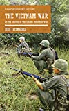 Best Books On Vietnam Wars - The Vietnam War: On the ground in the Review