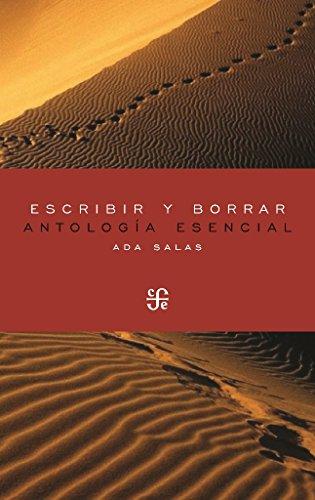 ESCRIBIR Y BORRAR Antología esencial (Poesía) por ADA SALAS