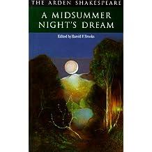 Midsummer Night's Dream (Arden Shakespeare) by William Shakespeare (1979-06-01)