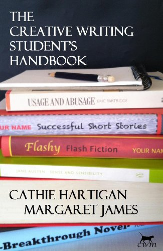 The Creative Writing Student's Handbook (CreativeWritingMatters Guides 1)