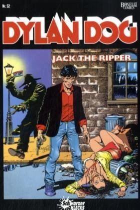 Dylan Dog, Bd.52 : Jack the Ripper