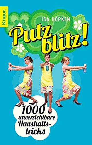 Buchseite und Rezensionen zu 'Putzblitz!: 1000 unverzichtbare Haushaltstricks' von Isa Höpken