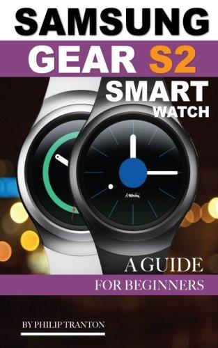 Samsung Gear S2 Smart Watch: A Guide for Beginners