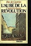 L'Aube de la Révolution