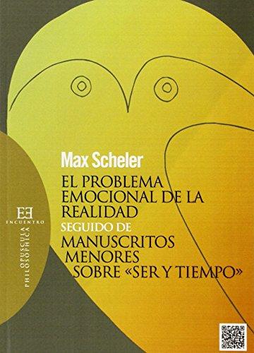 Problema emocional de la realidad,El (Opuscula Philosophica) por Max Scheler