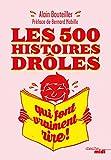 Telecharger Livres Les 500 histoires droles qui font vraiment rire (PDF,EPUB,MOBI) gratuits en Francaise