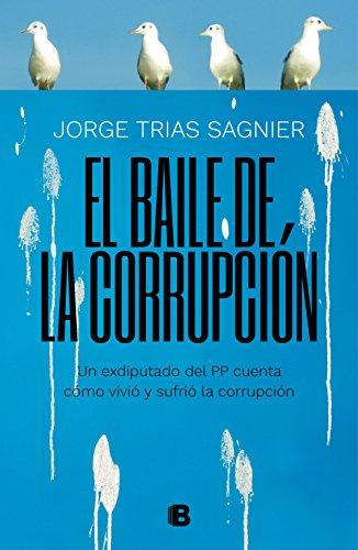 El baile de la corrupción por Jorge Trías Sagnier
