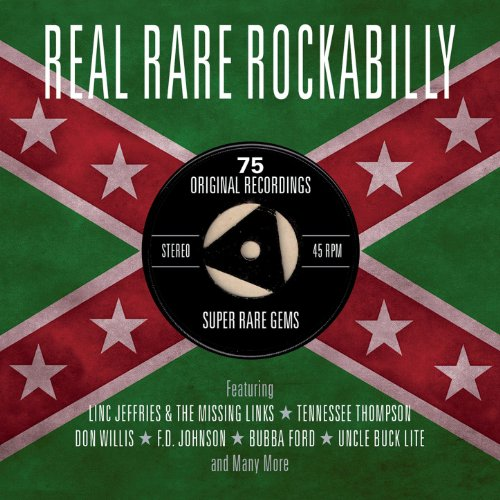 Real Rare Rockabilly - 75 Original Recordings