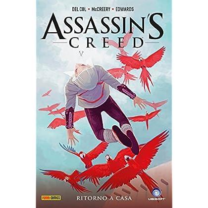 Ritorno A Casa. Assassin's Creed: 3