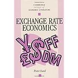 Exchange Rate Economics (Cambridge Surveys of Economic Literature)