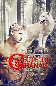 La meute de Chânais - Tome 5: Duncan - La Génèse de Ysaline Fearfaol 51pz0TUd0NL._SX195_