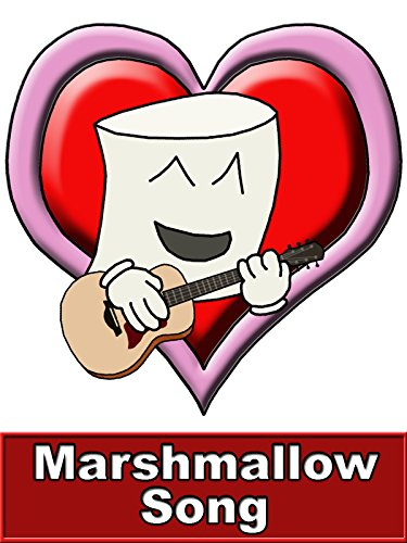 The Marshmallow Song [OV]