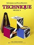 Bastien James Methode De Piano Bastien Technique Niveau 4 Pf Bk French