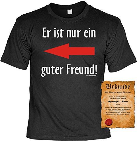 Witziges Spaß-Shirt + gratis Fun-Urkunde: Er ist nur ein guter Freund Schwarz