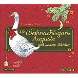 Die Weihnachtsgans Auguste und andere Märchen: 1 CD