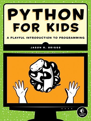 Python for kids : a guide for beginners