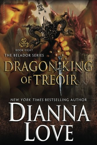 Dragon King Of Treoir: Belador Book 8: Volume 8