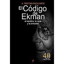 El Código de Ekman: El Cerebro, la Cara y la Emoción (Portuguese Edition)