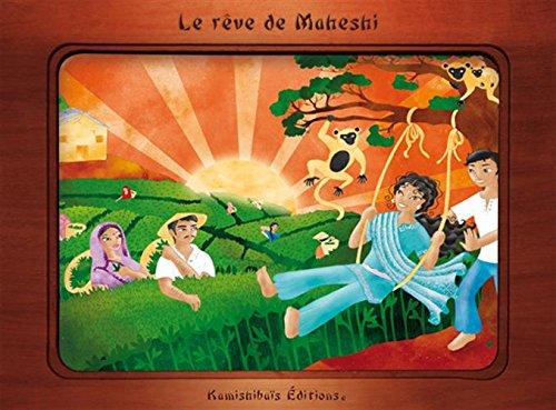 Le rêve de Maheshi