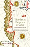 The Great Empires of Asia by