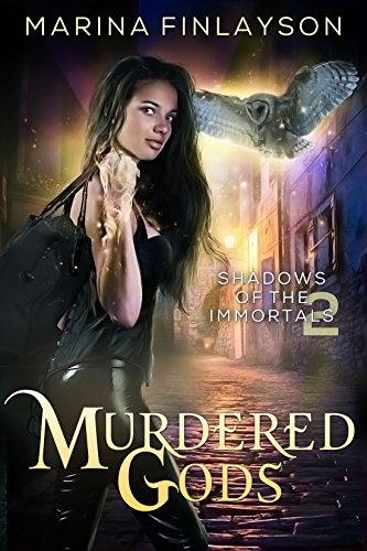 Murdered Gods (Shadows of the Immortals Book 2) (English Edition)