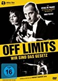Off Limits - Wir sind das Gesetz