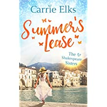 Summer's Lease: Escape to paradise with this swoony summer romance (The Shakespeare Sisters Book 1)