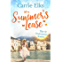 Summer's Lease: Hold on to that summer feeling with this swoony romance: (Shakespeare Sisters)