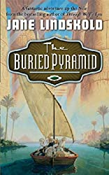 [The Buried Pyramid] (By: Jane M Lindskold) [published: February, 2005]