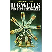 When the Sleeper Wakes  (Professionally annotated)