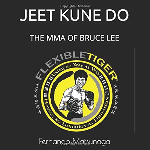 The MMA Of Bruce Lee: Jeet Kune Do (Trapping Hands, Band 1)
