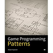[Game Programming Patterns] [By: Nystrom, Robert] [November, 2014]