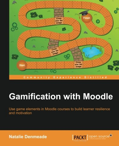 Gamification with Moodle por Natalie Denmeade
