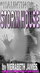 A Haunting at Storm House (A Ravynne Sisters Paranormal Thriller Book 3)