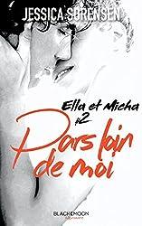 Ella et Micha - Tome 2 - Pars loin de moi