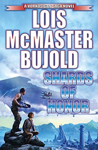 Shards of Honor (Vorkosigan Saga) by Lois McMaster Bujold (2015-11-03)