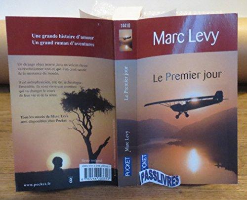 Le premier jour de Marc Levy (2009)
