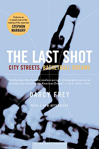 The Last Shot: City Streets, Basketball Dreams por Darcy Frey